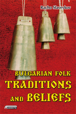 Bulgarian folk traditions and beliefs