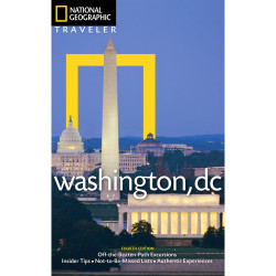 National Geographic Traveler: Washington, d.c.