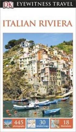 DK Eyewitness Travel: Italian Riviera