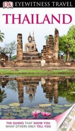 DK Eyewitness Travel: Thailand