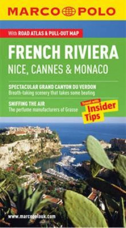 Marco Polo Guide: French Riviera, Nice, Cannes and Monaco