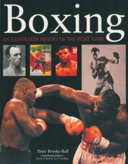 Boxing – A History of the Fight Game 1700-2005