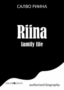 RIINA family life
