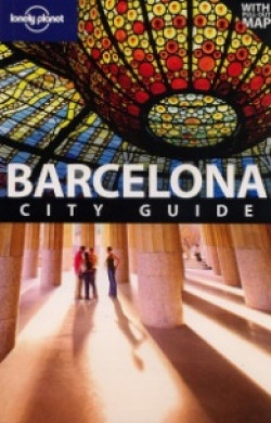 Lonely Planet: Barcelona. City Guide