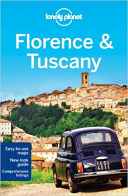 Lonely Planet: Florence & Tuscany
