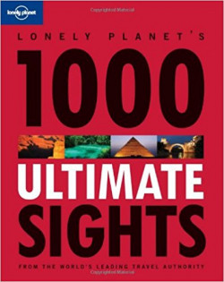Lonely Planet's 1000 Ultimate Sights