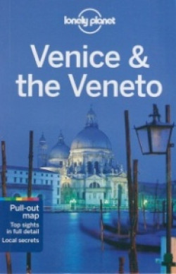 Lonely Planet: Venice & The Veneto
