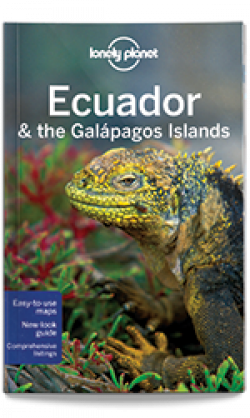 Lonely Planet: Ecuador & the Galapagos Islands