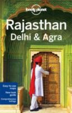 Lonely Planet: Rajasthan, Delhi & Agra