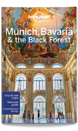 Lonely Planet: Munich, Bavaria & the Black Forest
