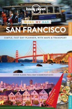 Lonely Planet: Make My Day San Francisco