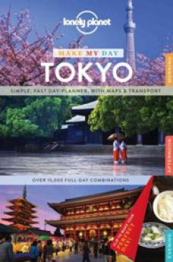 Lonely Planet: Make My Day Tokyo