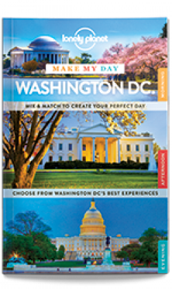 Lonely Planet: Make My Day Washington DC