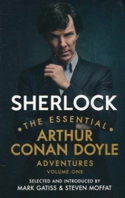 Sherlock: The Essential Arthur Conan Doyle Adventures, Volume 1