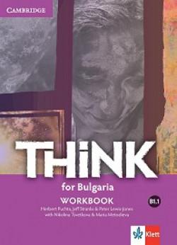 Think for Bulgaria: ниво B1.1: Учебна тетрадка по английски език за 8. клас + CD