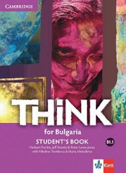 Think for Bulgaria: ниво B1.1: Учебник по английски език за 8. клас