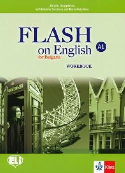 Flash on English for Bulgaria: ниво A1: Учебна тетрадка по английски език за 8. клас + CD