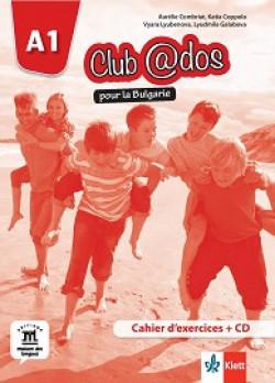 Club @dos Pour la Bulgarie: ниво A1: Учебна тетрадка по френски език за 8. клас + CD