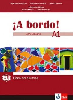 A Bordo! Para Bulgaria: ниво A1: Учебник по испански език за 8. клас