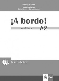 A Bordo! Para Bulgaria: ниво A2: Книга за учителя по испански език за 8. клас