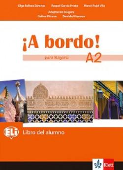 A Bordo! Para Bulgaria: ниво A2: Учебник по испански език за 8. клас