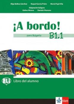A Bordo! Para Bulgaria: ниво B1.1: Учебник по испански език за 8. клас