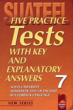 Тестове по английски език за кандидат-студенти № 7 Five Practice Tests
