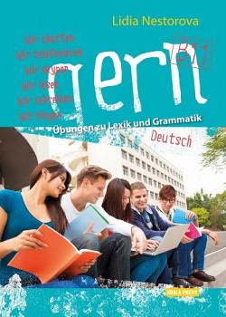Gern B1.1. Übungen zu Lexik und Grammatik