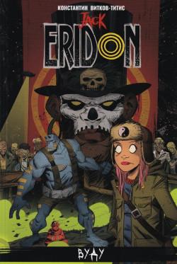 Jack Eridon: Вуду