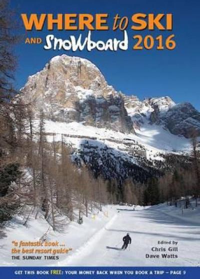 Where to Ski and Snowboard 2016