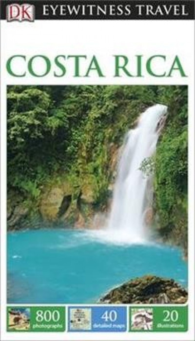 DK Eyewitness Travel: Costa Rica