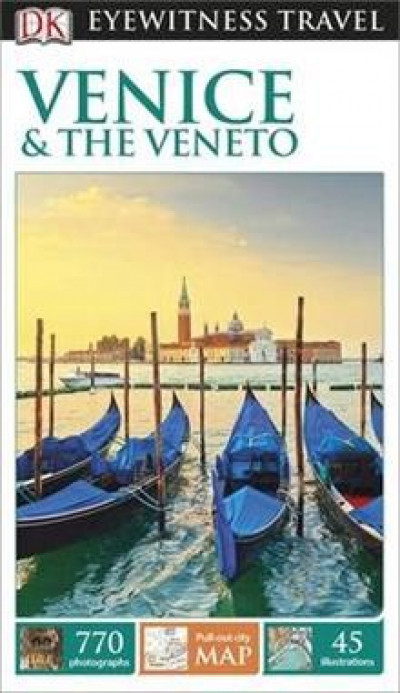 DK Eyewitness Travel: Venice and the Veneto