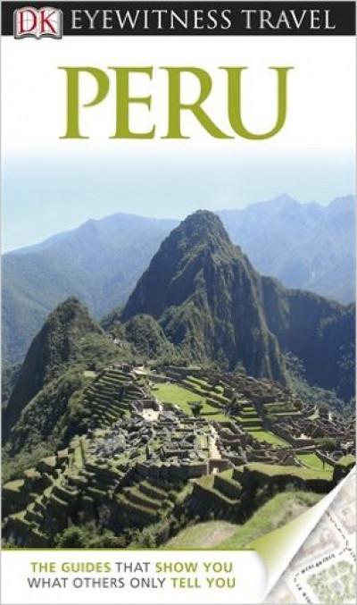 DK Eyewitness Travel: Peru