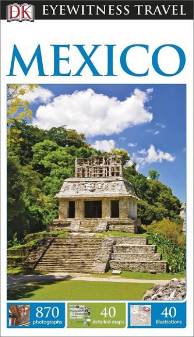 DK Eyewitness Travel: Mexico