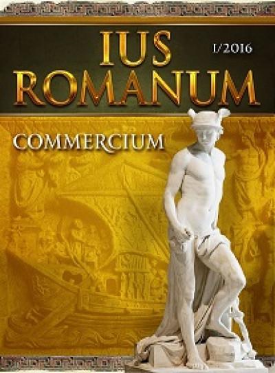 Ius Romanum – Commercium (бр. 1/2016)