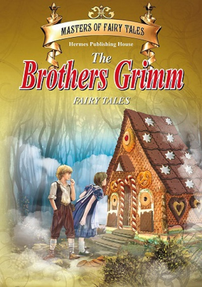 Brothers Grimm (Masters of Fairy Tales)