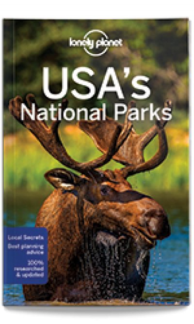 Lonely Planet: USA's National Parks